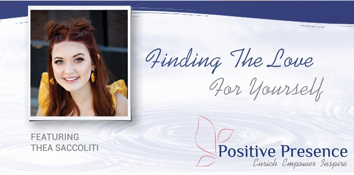 Ep. 16 - Finding the Love for Yourself with Thea Saccoliti